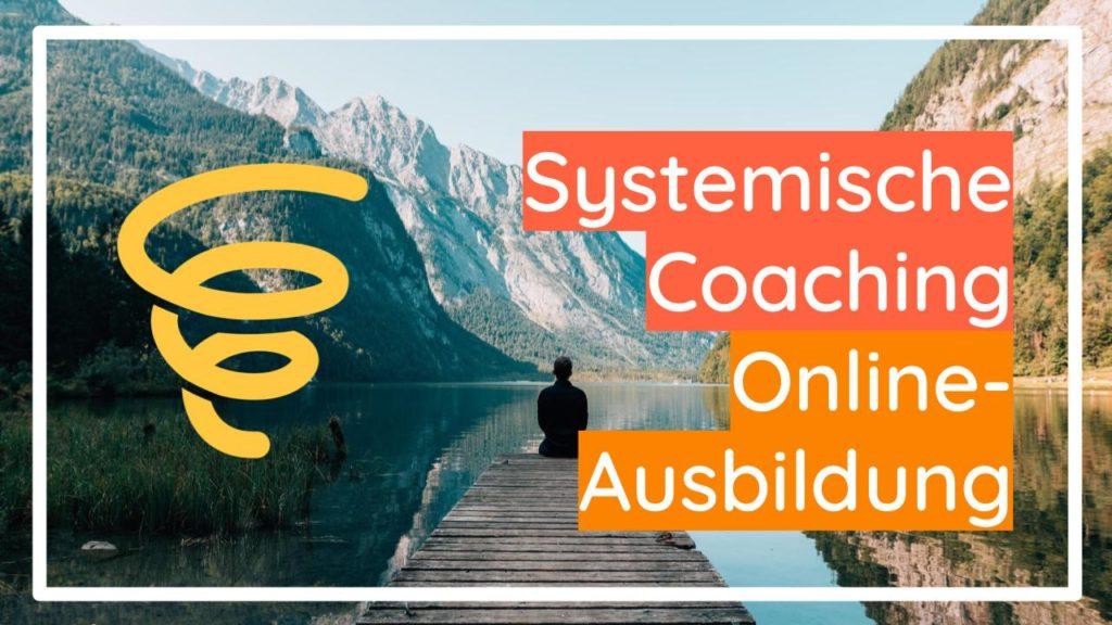 Systemisches Coaching Online-Ausbildung - Online-Kurs Zertifizierung Kompetenzen Methoden